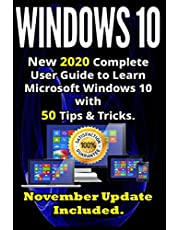 Windows 10: New 2020 Complete User Guide to Learn Microsoft Windows 10 with 580 Tips & Tricks. November Update Included .