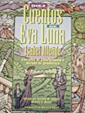 Diez Cuentos de Eva Luna : Con Guía de Comprensión y Repaso de Gramática, Allende, Isabel and Taggart, Kenneth M., 007001356X