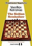 The Sicilian Sveshnikov (grandmaster Repertoire)-Vassilios Kotronias