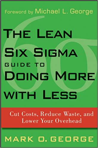 }ONLINE} The Lean Six Sigma Guide To Doing More With Less: Cut Costs, Reduce Waste, And Lower Your Overhead. Hyundai online purchase basis using Downhill podra sobre