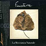 La Meccanica Naturale by Finisterre (2008-05-01)
