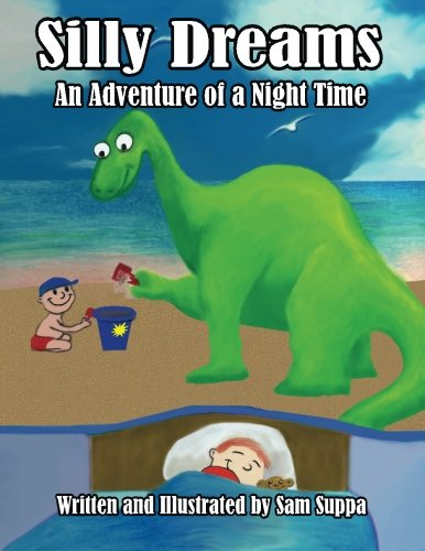 Silly Dreams: An Adventure of a Night Time (Volume 1) PDF ePub ebook