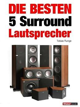 die besten 5 surround lautsprecher german edition ebook tobias runge roman maier. Black Bedroom Furniture Sets. Home Design Ideas