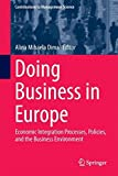 img - for Doing Business in Europe: Economic Integration Processes, Policies, and the Business Environment (Contributions to Management Science) book / textbook / text book