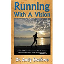 Running with a Vision
