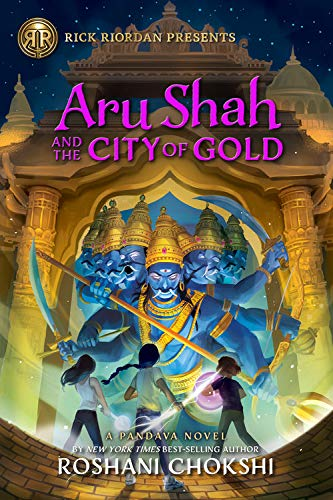 Book Cover: Aru Shah and the City of Gold: A Pandava Novel Book 4