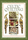 Celtic Quilting, Gail Lawther, 0715313525