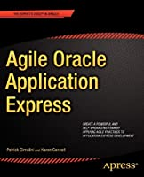 Agile Oracle Application Express Front Cover