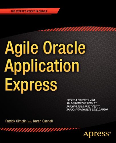 [PDF] Agile Oracle Application Express Free Download | Publisher : Apress | Category : Computers & Internet | ISBN 10 : 1430237597 | ISBN 13 : 9781430237594