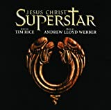 : Jesus Christ Superstar (1996 Revival Cast) [2 CD Remastered]