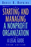 img - for Starting and Managing a Nonprofit Organization: A Legal Guide (Wiley Nonprofit Law, Finance and Management Series) by Bruce R. Hopkins (2000-12-08) book / textbook / text book