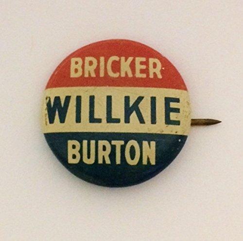 Willkie Bricker Burton Ohio Coattail Party1940 Political Pin Back Button (.75