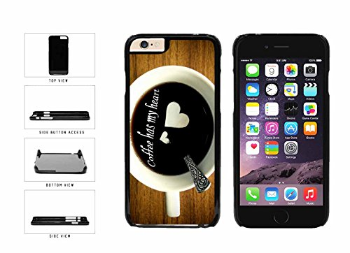Yummy Coffee Has My Heart Plastic Phone Case Back Cover Apple iPhone 6 (4.7Inches)