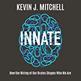 #9: Innate: How the Wiring of Our Brains Shapes Who We Are
