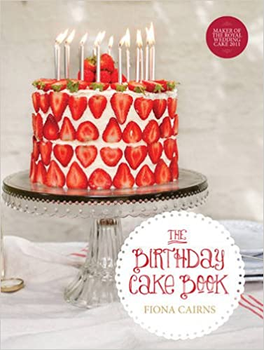 Enjoyable The Birthday Cake Book Amazon Co Uk Fiona Cairns Laura Edwards Birthday Cards Printable Riciscafe Filternl