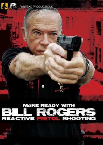 panteao-productions-make-ready-with-bill-rogers-reactive-pistol-shooting-pmr009-rogers-shooting-scho