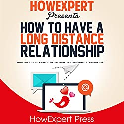 How to Have a Long Distance Relationship