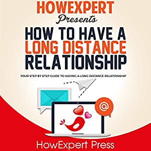 How to Have a Long Distance Relationship Audiobook