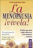 La Menopausia Vivela!, Ester Martinez Vera, 8489984220