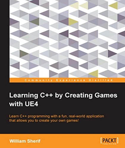 Download Learning C++ by Creating Games with UE4 Pdf