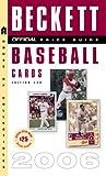 The Official Beckett Price Guide to Baseball Cards 2007, James Beckett and James Beckett, 0375721010