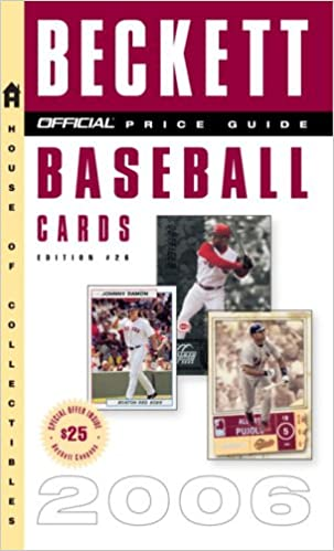The Official Beckett Price Guide To Baseball Cards 2006