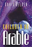 img - for Children of Arable (Gendering Series) book / textbook / text book