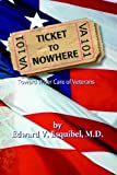 Ticket to Nowhere, Edward V. Esquibel, 1420812335