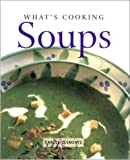img - for What's Cooking: Soups book / textbook / text book