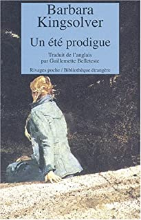 Un été prodigue, Kingsolver, Barbara