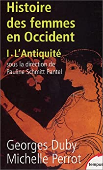 Histoire des femmes en Occident, tome 1 : L'Antiquité par Duby