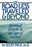 The Road Less Traveled and Beyond, M. Scott Peck, 0684813149