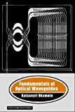 img - for Fundamentals of Optical Waveguides (Optics and Photonics) book / textbook / text book