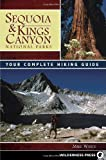 Search : Sequoia and Kings Canyon National Parks: Your Complete Hiking Guide