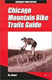 Chicago Mountain Bike Trails Guide, P. L. Strazz, 0964631067