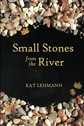 Small Stones from the River