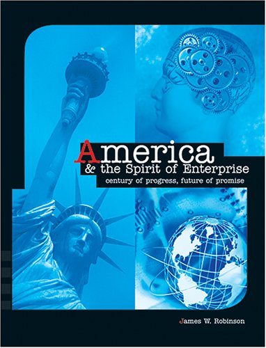 America and the Spirit of Enterprise: Century of Progress, Future of Promise pdf