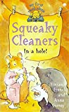 Squeaky Cleaners in a Hole!