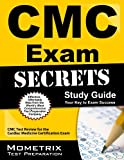 CMC Exam Secrets Study Guide: CMC Test Review for the Cardiac Medicine Certification Exam by CMC Exam Secrets Test Prep Team (February 14, 2013) Paperback