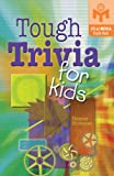 Tough Trivia for Kids, Helene Hovanec, 1402721366