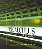 Precalculus : Functions and Graphs, Munem-Yizze, 0787268682