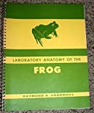 Laboratory Anatomy of the Frog, Underhill, Raymond A., 069704792X