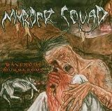 Ravenous Murderous by Murder Squad (2004-06-11)