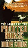 The Legend of the Painted Horse, Harry Combs, 0440217326