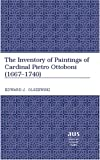 The Inventory of Paintings of Cardinal Pietro Ottobini (1667-1740), Olszewski, Edward J., 0820463736