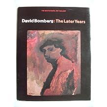 David Bomberg: The Later Years
