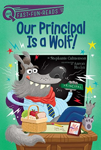 Our Principal Is a Wolf! (QUIX)