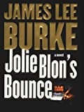 Jolie Blon's Bounce, James Lee Burke, 1587242737