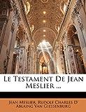 Le Testament de Jean Meslier, Jean Meslier and Rudolf Charles D' Ablai Van Giessenburg, 1142030318