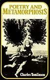 Poetry and Metamorphosis, Charles Tomlinson, 0521248485